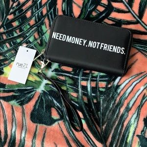 NEED MONEY NOT FRIENDS Wallet Clutch NEW
